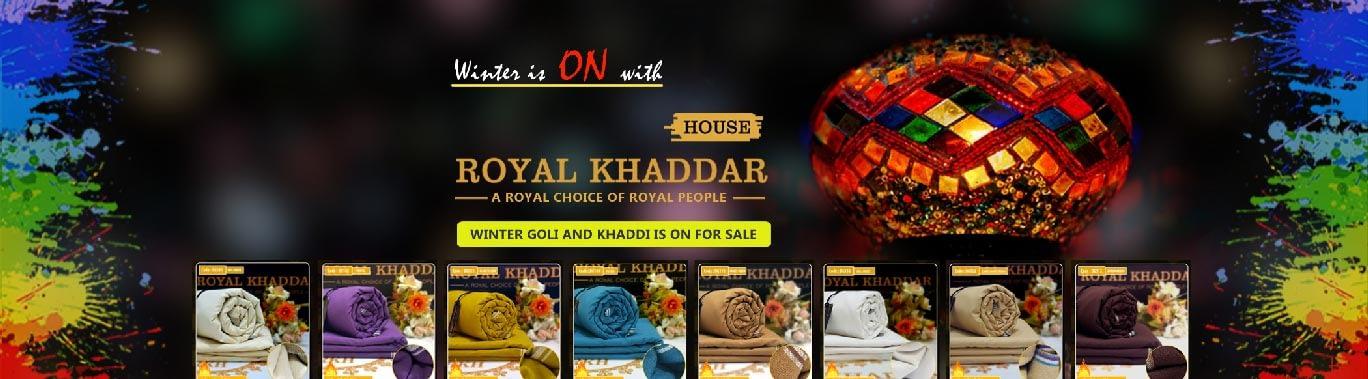 Royal Khaddar house